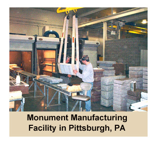 Monument Manufacturing Facility in Pittsburgh, PA