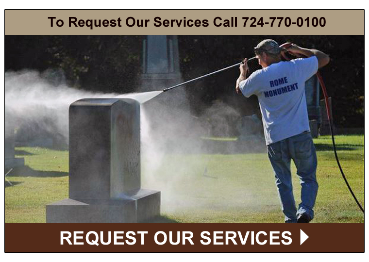 Request Services From Rome Monument - Headstone Clearning, Repair, Restoration and More